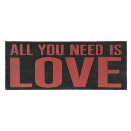 Nástěnný dekorativní citát All you need is Love